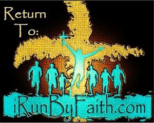 I Run By Faith Home Page