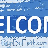 i run by faith welcome